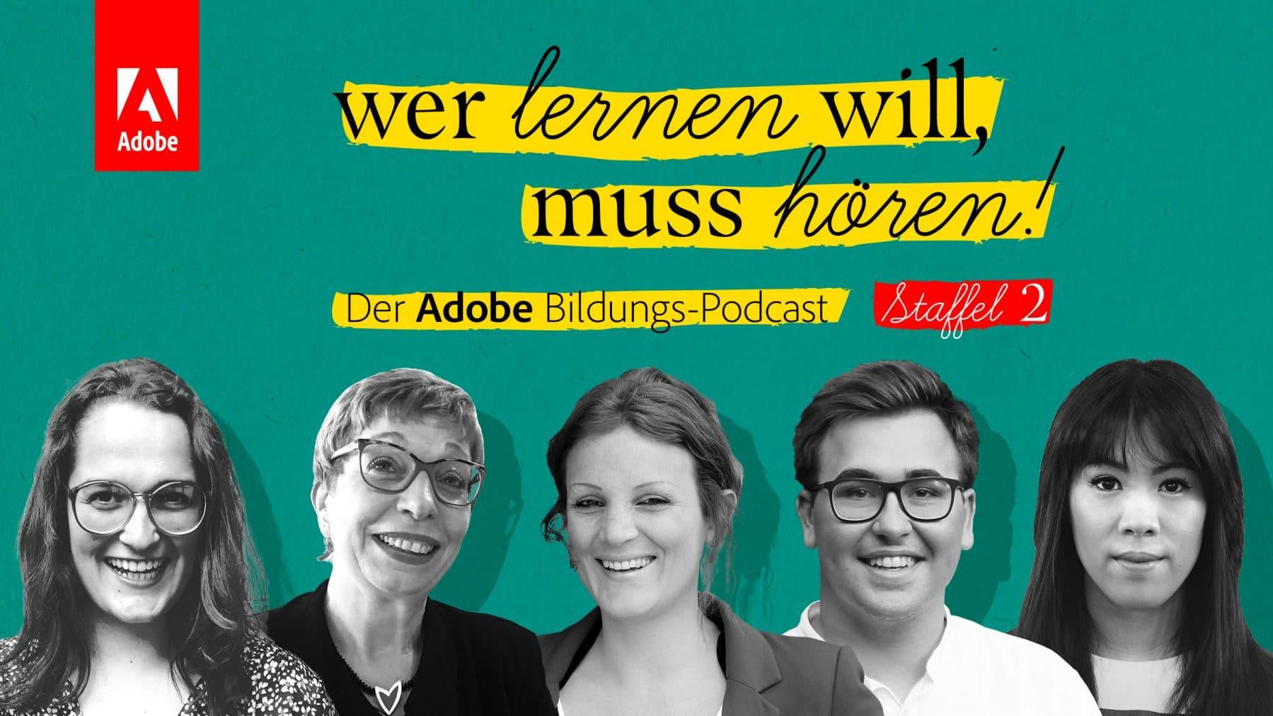 Wer lernen will muss hören - Der Adobe Bildungs-Podcast Staffel 2