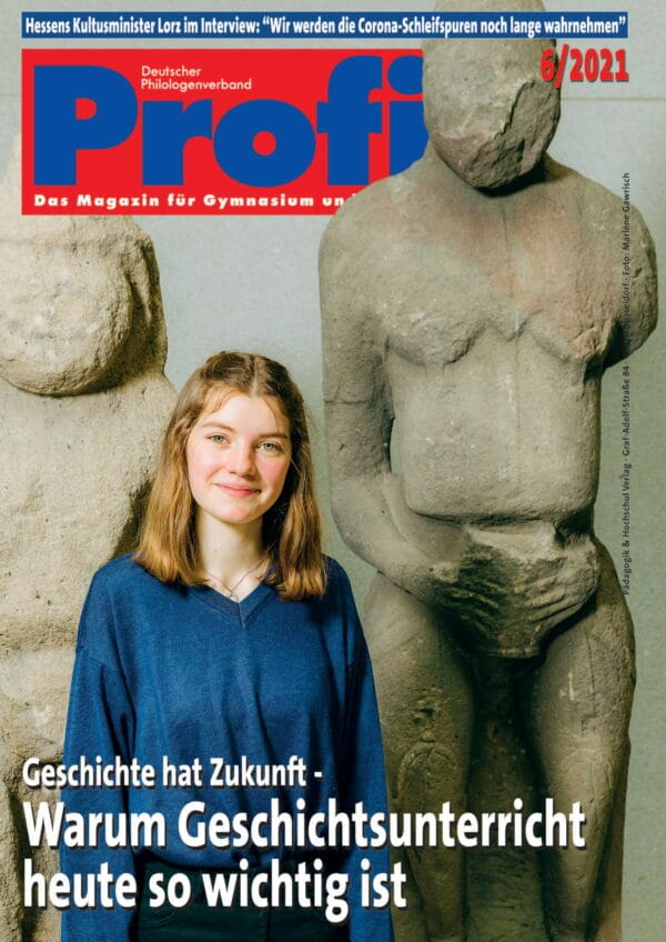 PROFIL Ausgabe 6/2021 Titelblatt Geschichtsunterricht